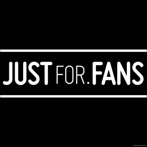 Just For Fans